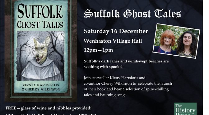 Suffolk Ghost Tales – launch party!